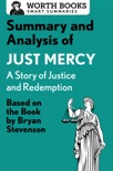 Summary and Analysis of Just Mercy: A Story of Justice and Redemption book summary, reviews and downlod