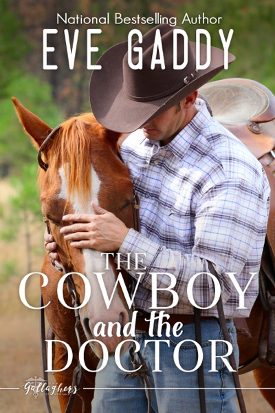 The Cowboy and the Doctor by Eve Gaddy Book Summary, Reviews and E-Book Download