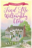 Find Me at Willoughby Close book summary, reviews and downlod
