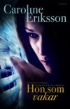 Hon som vakar book summary, reviews and downlod