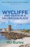 Wycliffe and Death in a Salubrious Place book summary, reviews and downlod