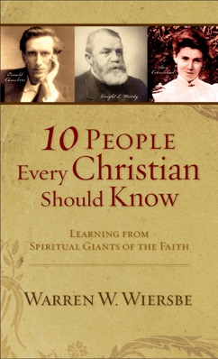 10 People Every Christian Should Know (Ebook Shorts) E-Book Download