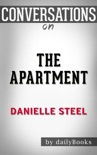 The Apartment: A Novel By Danielle Steel Conversation Starters book summary, reviews and downlod