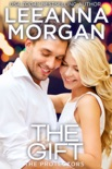 The Gift: A Sweet, Small Town Romance book summary, reviews and downlod