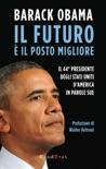 Il futuro è il posto migliore book summary, reviews and downlod