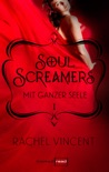Soul Screamers 1: Mit ganzer Seele book summary, reviews and downlod