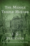 The Middle Temple Murder book summary, reviews and download