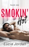 Smokin Hot' - Book One book summary, reviews and download