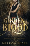 Golden Blood book summary, reviews and downlod