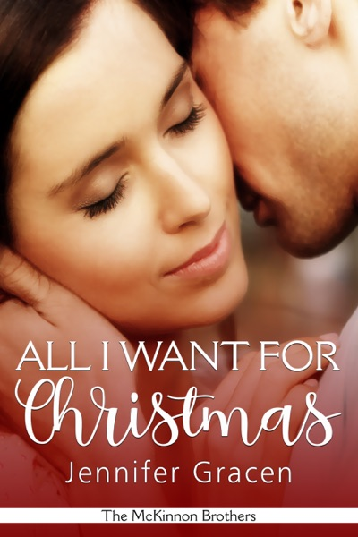 All I Want for Christmas by Jennifer Gracen Book Summary, Reviews and E-Book Download