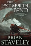 The Last Mortal Bond book summary, reviews and download