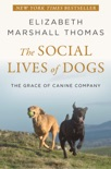 The Social Lives of Dogs book summary, reviews and download
