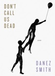 Don't Call Us Dead book summary, reviews and download