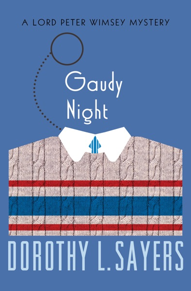 Gaudy Night by Dorothy L. Sayers Book Summary, Reviews and E-Book Download