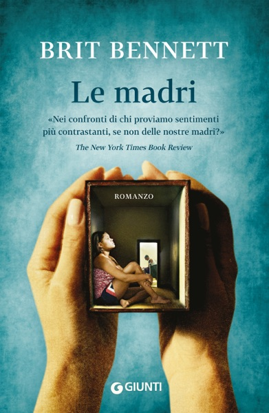 Le madri by Brit Bennett Book Summary, Reviews and E-Book Download