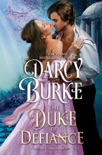 The Duke of Defiance book summary, reviews and downlod