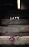La cave (Titre original : The Cellar) book summary, reviews and downlod