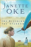The Bluebird and the Sparrow (Women of the West Book #10) book summary, reviews and downlod