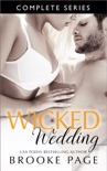 Wicked Wedding - Complete Series book summary, reviews and downlod