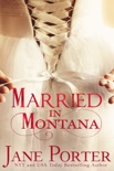 Married in Montana book summary, reviews and downlod