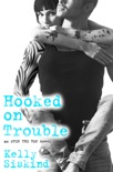 Hooked on Trouble book summary, reviews and downlod