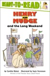 Henry and Mudge and the Long Weekend book summary, reviews and download