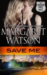 Save Me book summary, reviews and downlod