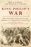 King Philip's War: The History and Legacy of America's Forgotten Conflict (Revised Edition) book summary, reviews and downlod