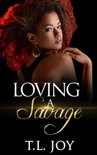 Loving A Savage book summary, reviews and download