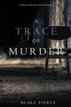 A Trace of Murder (A Keri Locke Mystery--Book #2) book summary, reviews and download