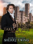 The Earl Takes A Wife book summary, reviews and downlod