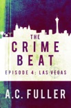 The Crime Beat: Las Vegas book summary, reviews and downlod