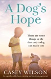 A Dog's Hope book summary, reviews and downlod