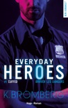 Everyday heroes - tome 1 Cuffed épisode 1 book summary, reviews and downlod