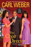 The Choir Director book summary, reviews and download