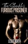 The Sheikh's Furious Prisoner