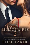 Bad Billionaires 2 book summary, reviews and download
