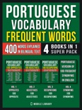 Portuguese Vocabulary - Frequent Words (4 Books in 1 Super Pack) book summary, reviews and downlod