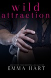 Wild Attraction (A Wild Prequel) book summary, reviews and downlod