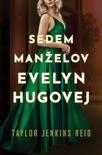 Sedem manželov Evelyn Hugovej book summary, reviews and downlod