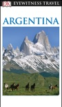 DK Eyewitness Argentina book summary, reviews and download