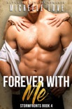 Forever With Me: An Alpha Billionaire Romance book summary, reviews and downlod