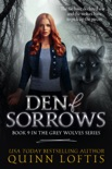 Den of Sorrows, Book 9 of the Grey Wolves Series book summary, reviews and downlod