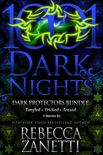 Dark Protectors Bundle: 3 Stories by Rebecca Zanetti book summary, reviews and downlod