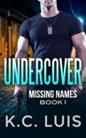 Undercover Missing Name book summary, reviews and download
