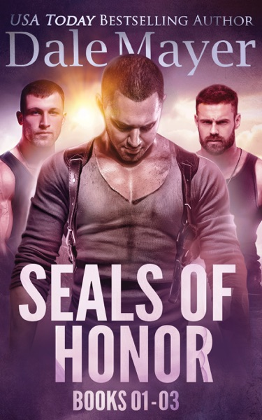 SEALs of Honor: Books 1-3 by Dale Mayer Book Summary, Reviews and E-Book Download