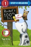 Rocket's 100th Day of School book summary, reviews and download