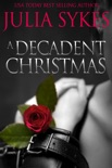 A Decadent Christmas book summary, reviews and downlod