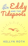 Eddy and the Tidepools book summary, reviews and download