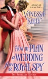 How to Plan a Wedding for a Royal Spy book summary, reviews and downlod